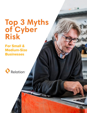 Top 3 Myths of Cyber Risk